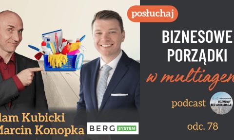 Biznesowe porządki w multiagencji – Aleksandra Wysocka, Adam Kubicki i Marcin Konopka